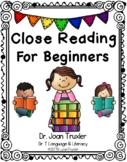 Kindergarten Close Reading for Beginners