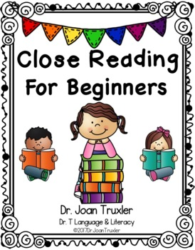 Kindergarten Close Reading for Beginners