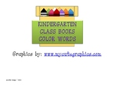 Kindergarten Color Word Books