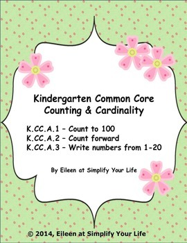 Kindergarten Common Core Assessment:  K.CC.A.1, K.CC.A.2, K.CC.A.3