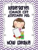 Kindergarten Common Core Assessment Pack (Editable)