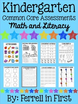 Kindergarten Common Core Assessments: Math & Literacy