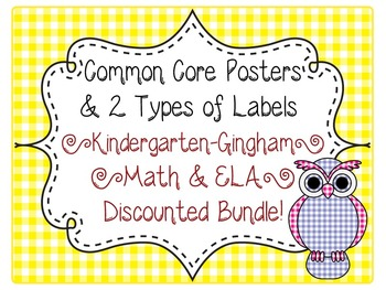 Kindergarten Common Core CCSS Labels and Posters Math and ELA-Gingham