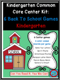 Kindergarten Common Core Center Kit:  6 Back To School The