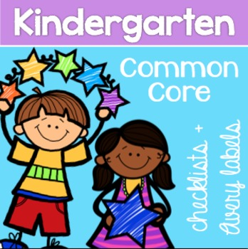 Kindergarten Common Core Checklist and Avery Labels { 8160