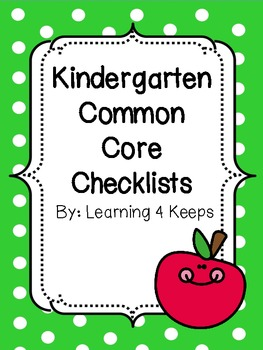 Kindergarten Common Core Checklists