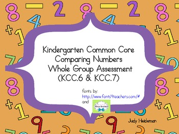 Kindergarten Common Core Comparing Numbers Whole Group Assessment (KCC6 & KCC7)