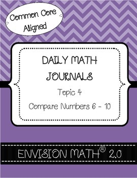 Kinder Common Core Daily EnVision Math® Journals, Topic 4 Compare Numbers 6-10