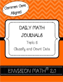 Kinder Common Core Daily EnVision Math® Journals, Topic 5 Classify & Count Data