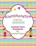 Kindergarten Common Core Data Binder