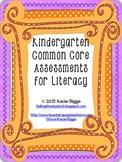Kindergarten Common Core ELA Assessments