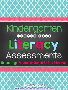 Kindergarten Common Core ELA Assessments - Reading: Foundational Skills Strand