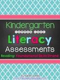 Kindergarten Common Core ELA Assessments - Reading: Founda
