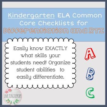 Kindergarten Common Core ELA Checklist for Differentiation and RTI