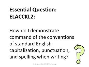 Kindergarten Common Core ELA Essential Questions for Posting