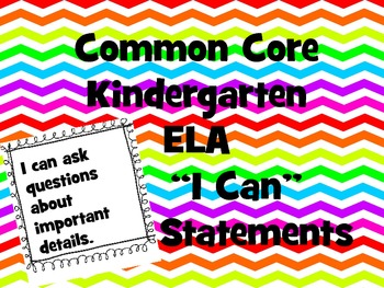 "Kindergarten Common Core ELA ""I Can"" Posters"