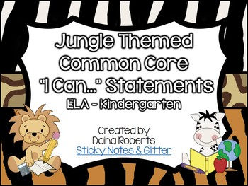 "Kindergarten Common Core ELA & Math ""I Can"" Statements - Jungle Theme"