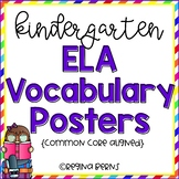 Kindergarten Common Core ELA Vocabulary Posters