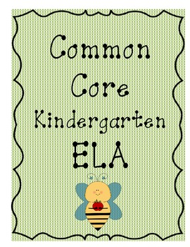 Kindergarten Common Core ELA standards GREAT size for posting in the classroom