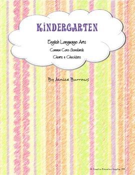 Kindergarten Common Core English Language Arts Charts & Checklists