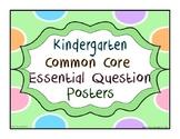 Kindergarten Common Core Essential Question Posters