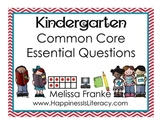 Kindergarten Common Core Essential Questions