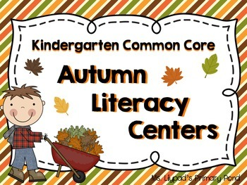 Fall Literacy Centers and Activities for Kindergarten