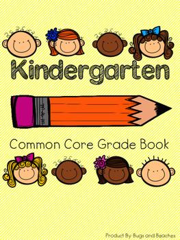 Kindergarten Common Core Grade Book