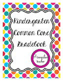 Kindergarten Common Core Gradebook *Editable*