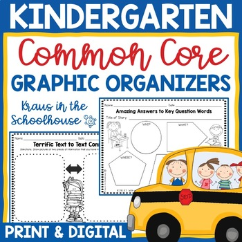 Kindergarten Common Core Graphic Organizers