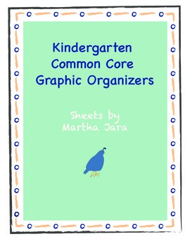 Common Core Graphic Organizers {Kindergarten Edition}