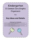 Kindergarten Common Core Graphic Organizers - Key Ideas an