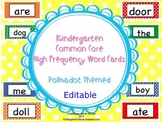 Kindergarten Common Core High Frequency Word Wall Words -