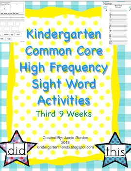 Kindergarten Common Core High Frequency Words: Activities + Centers 3rd 9 weeks
