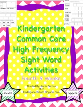 Kindergarten Common Core High Frequency Words: Activities + Centers 4th 9 weeks