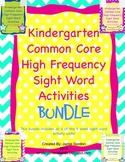 Kindergarten Common Core High Frequency Words Bundle: Activities + Centers