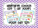 "Kindergarten Common Core ""I Can"" Posters Chevron (Pocket Chart Size)"