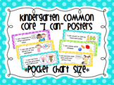 "Kindergarten Common Core ""I Can"" Posters Polka Dots (Pocket Chart Size)"