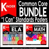 "Kindergarten Common Core ""I Can"" Standards Posters {ELA & Math BUNDLE}"