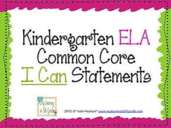 """Kindergarten Common Core """"I Can"""" Statements for ELA"""