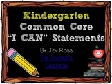 "Kindergarten Common Core ""I Can"" Student Friendly Statements"