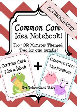 Kindergarten Common Core Idea Notebook, Frog and Monster Themed
