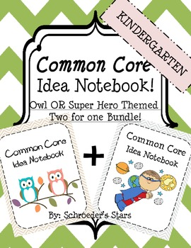 Kindergarten Common Core Idea Notebook, Owl and Super Hero Themed