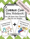 Kindergarten Common Core Idea Notebook, Owl and Super Hero Themed