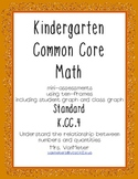 Kindergarten Common Core- K.CC.4- mini-assessments