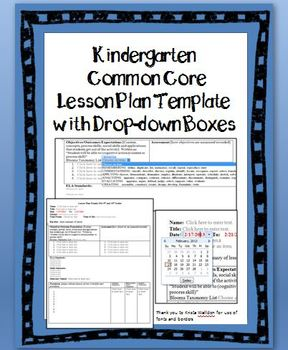 Kindergarten Common Core Lesson Plan Template with Drop-down Boxes