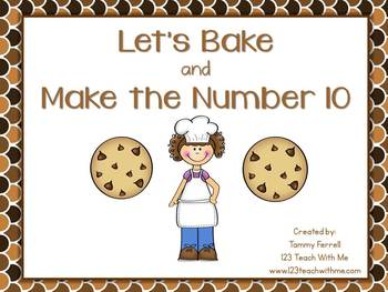 Kindergarten Common Core Making 10: Let's Bake
