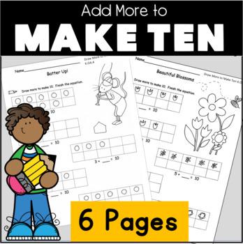 Kindergarten Common Core Math  Add to Make 10 Draw more to make 10 K.OA.4