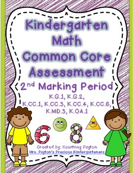 Kindergarten Common Core Math Assessment - 2nd Marking Period