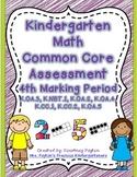 Kindergarten Common Core Math Assessment - 4th Marking Period
